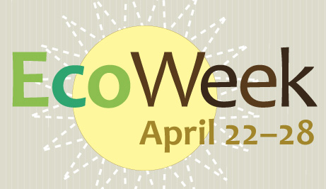 Eco Week happens April 22 to 28 in 2019